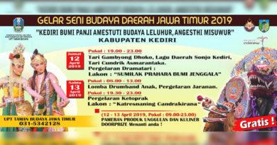 """Gelar Seni Budaya Daerah Jawa Timur 2019 """"Kediri Bumi Panji Amestuti Budaya Leluhur, Angesthi Misuwur"""" Kabupaten Kediri"""